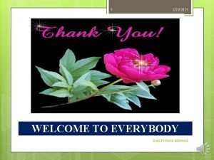 1 2222021 WELCOME TO EVERYBODY SHILPI RANI BISWAS