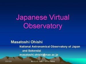Japanese Virtual Observatory Masatoshi Ohishi National Astronomical Observatory