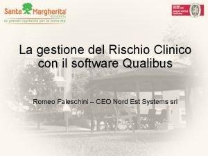 La gestione del Rischio Clinico con il software