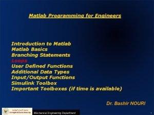 CH 4 LOOPS MATLAB PROGRAMMING FOR ENGINEERS Matlab