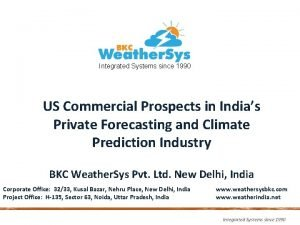 Integrated Systems since 1990 US Commercial Prospects in