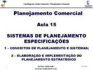 Tecnlogo em Gesto Comercial Planejamento Comercial Aula 15