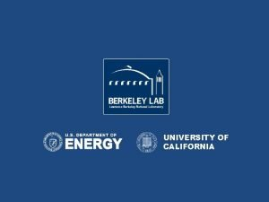 UNIVERSITY OF CALIFORNIA Records Management at Lawrence Berkeley