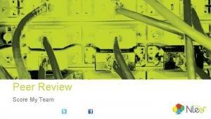Peer Review Score My Team Peer Review Key