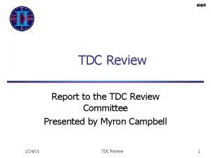 TDC Review Report to the TDC Review Committee