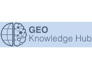GEO Knowledge Hub overview Why does GEO need