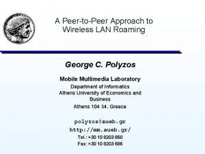A PeertoPeer Approach to Wireless LAN Roaming George