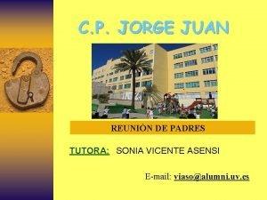C P JORGE JUAN REUNIN DE PADRES TUTORA