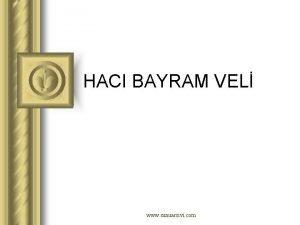 HACI BAYRAM VEL www sunuarsivi com LAH Nazm