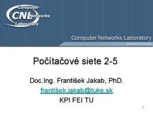 Potaov siete 2 5 Doc Ing Frantiek Jakab