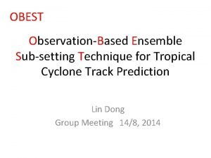 OBEST ObservationBased Ensemble Subsetting Technique for Tropical Cyclone