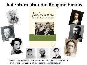 Judentum ber die Religion hinaus Jrme Segal Assistenzprofessor