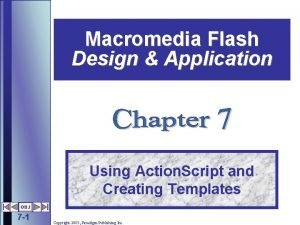 Macromedia Flash Design Application Using Action Script and