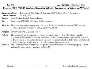 July 2010 doc IEEE 802 15 10 0576