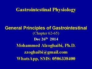 Gastrointestinal Physiology General Principles of Gastrointestinal Chapter 62