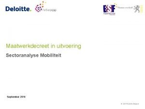 Maatwerkdecreet in uitvoering Sectoranalyse Mobiliteit September 2014 2014