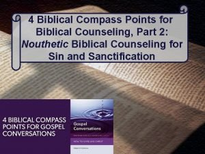 4 Biblical Compass Points for Biblical Counseling Part