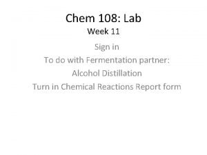 Chem 108 Lab Week 11 Sign in To