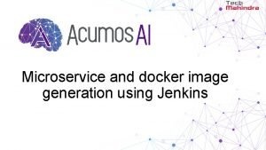 Microservice and docker image generation using Jenkins Current