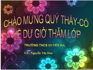 TRNG THCS DUYN H GV Nguyn Th Hoa