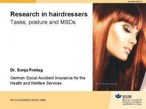 www bgwonline de Research in hairdressers Tasks posture