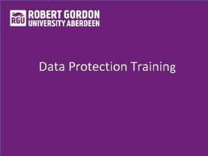 Data Protection Training Think How will this affect