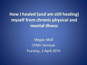 How I healed and am still healing myself