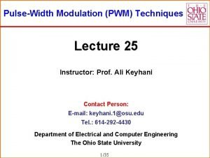 PulseWidth Modulation PWM Techniques Lecture 25 Instructor Prof