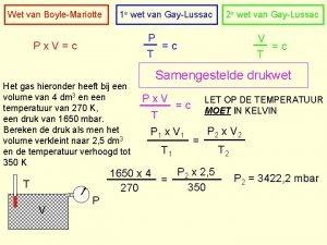 Wet van BoyleMariotte 1 e wet van GayLussac