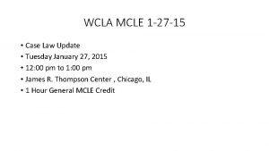 WCLA MCLE 1 27 15 Case Law Update