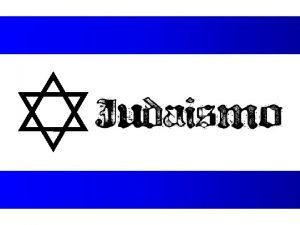 Origem O Judasmo surgiu no Oriente Mdio h