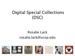 Digital Special Collections DSC Rosalie Lack rosalie lackucop