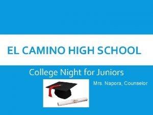 EL CAMINO HIGH SCHOOL College Night for Juniors