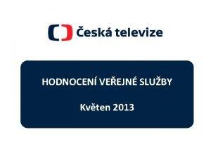 CL 1 HODNOCEN VEEJN SLUBY Kvten 2013 VOD