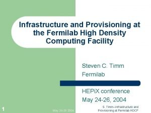 Infrastructure and Provisioning at the Fermilab High Density