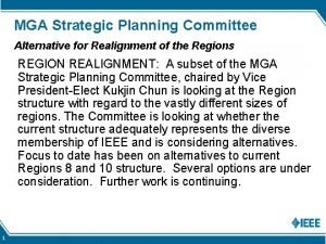 MGA Strategic Planning Committee Alternative for Realignment of