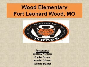 Wood Elementary Fort Leonard Wood MO Presenters Brittany