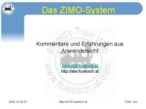 Das ZIMOSystem Kommentare und Erfahrungen aus Anwendersicht ArnoldHuebsch