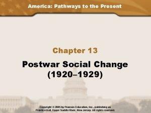 America Pathways to the Present Chapter 13 Postwar