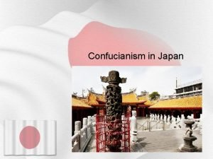 Confucianism in Japan Confucianism Reaches Japan Confucian texts