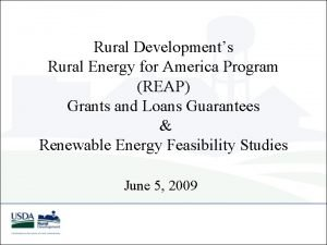 Rural Developments Rural Energy for America Program REAP