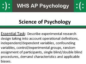 WHS AP Psychology Science of Psychology Essential Task