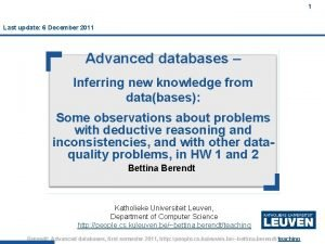 1 Last update 6 December 2011 Advanced databases
