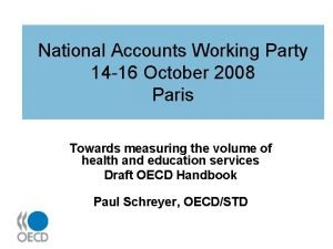 National Accounts Working Party 14 16 October 2008