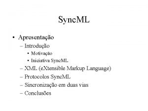 Sync ML Apresentao Introduo Motivao Iniciativa Sync ML