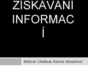 ZSKVN INFORMAC Bikov Cihelkov Kubov Wnschov Gnoseologie nauka