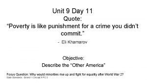 Unit 9 Day 11 Quote Poverty is like