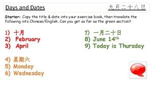 Days and Dates Starter Copy the title date