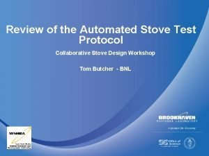 Review of the Automated Stove Test Protocol Collaborative