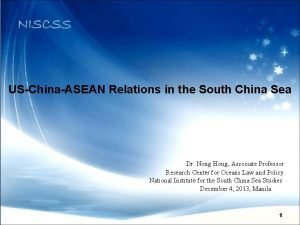 USChinaASEAN Relations in the South China Sea Dr